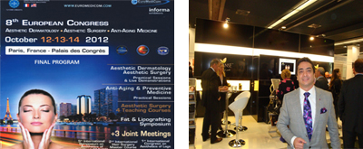 October 2012 - The 8th European Aesthetic Congress, France