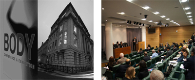 November 2011 - BODY Conference at The Royal Society of Medicine, UK